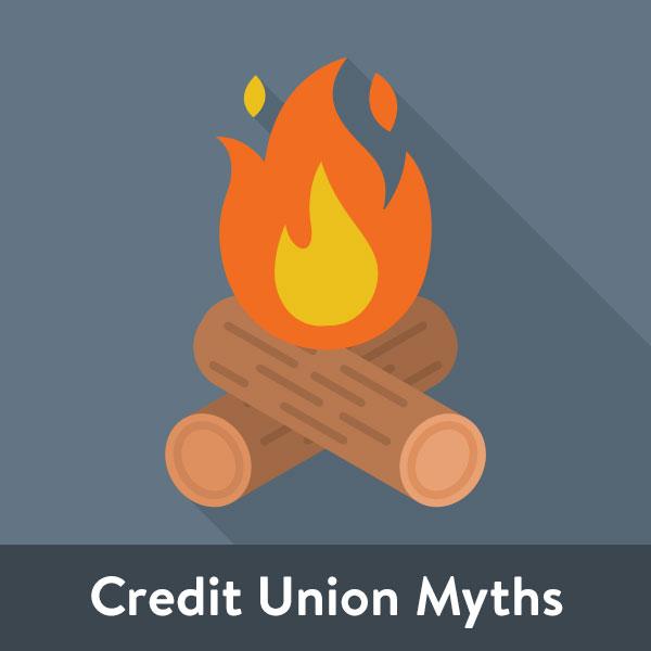 Credit Union Myths