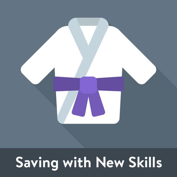 Saving with New Skills